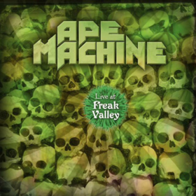 Live At Freak Valley Ape Machine