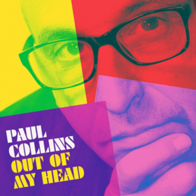 Out Of My Head Paul Collins