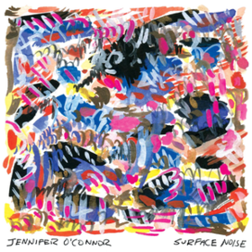 Surface Noise Jennifer O'Connor