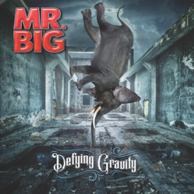 Defying Gravity Mr. Big
