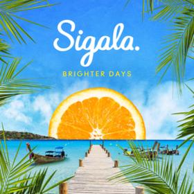 Brighter Days Sigala