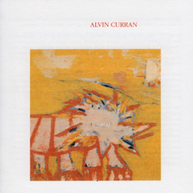 Canti Illuminati Alvin Curran