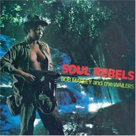 Soul Rebels Bob Marley