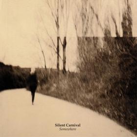 Somewhere Silent Carnival