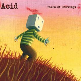 Tales Of Contempt Acid
