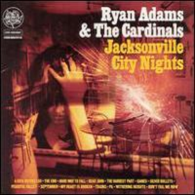 Jacksonville City Nights Ryan Adams
