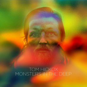 Monsters In The Deep Tom Hickox