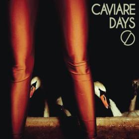 Caviare Days Caviare Days