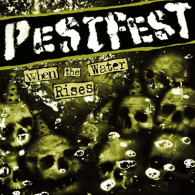 When The Water Rises Pestfest