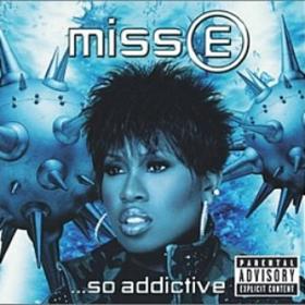 Miss E So Addictive Missy Elliott