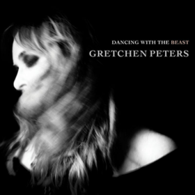 Dancing With The Beast Gretchen Peters