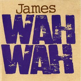 Wah Wah James