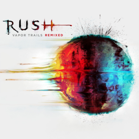 Vapor Trails Remixed Rush