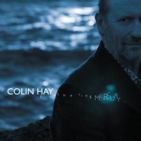 Gathering Mercury Colin Hay