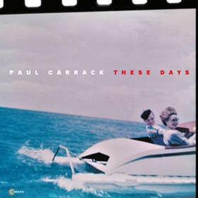 These Days Paul Carrack