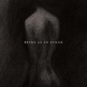 Being As An Ocean Being As An Ocean