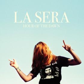 Hour Of The Dawn La Sera