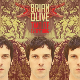 Two Of Everything Brian Olive
