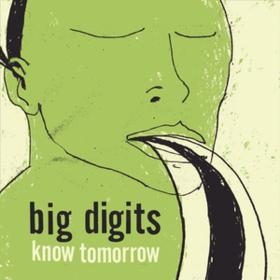 Know Tomorrow Big Digits