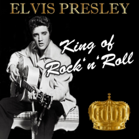 King Of Rock 'n' Roll Elvis Presley