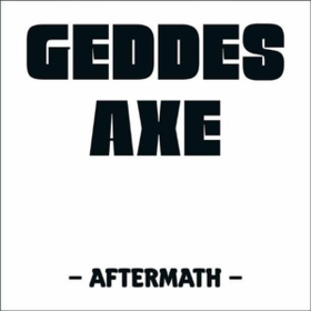 Aftermath Geddes Axe