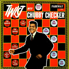 Twist With Chubby Checker Chubby Checker
