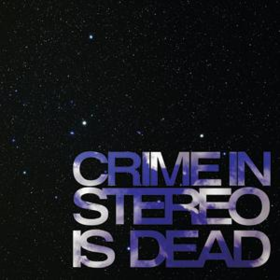 Is Dead Crime In Stereo