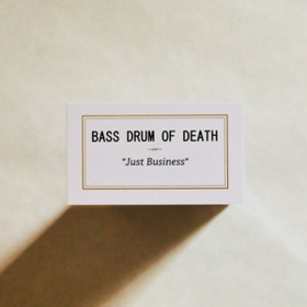 Just Business Bass Drum Of Death
