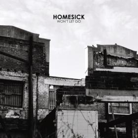 Won't Let Go Homesick