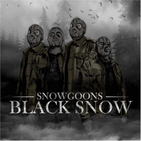 Black Snow Snowgoons