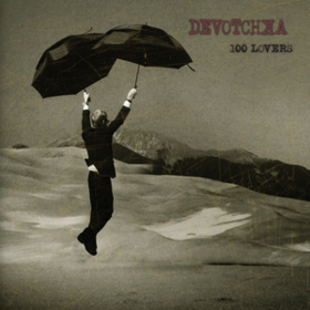 100 Lovers Devotchka
