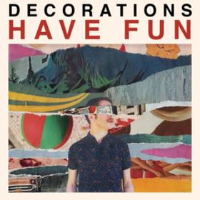 Have Fun Decorations