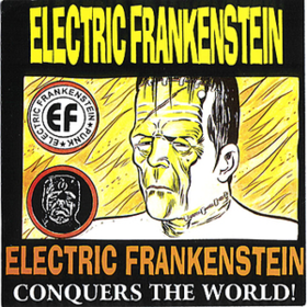 Conquers The World Electric Frankenstein