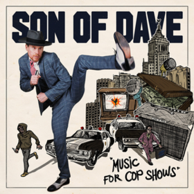 Music For Cop Shows Son Of Dave