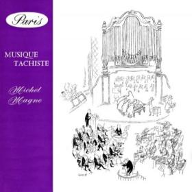 Musique Tachiste Michel Magne