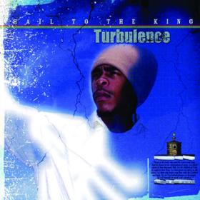 Hail To The King Turbulence