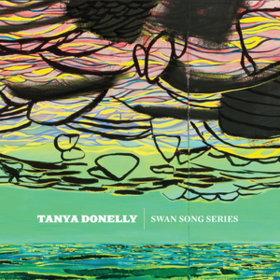 Swan Song Series Tanya Donelly