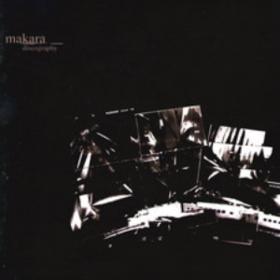Discography Makara