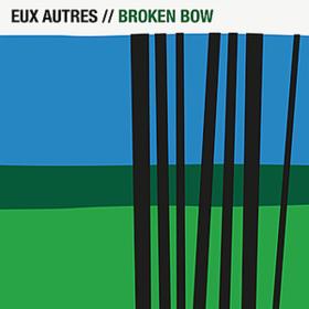 Broken Bow Eux Autres