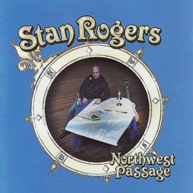 Northwest Passage Stan Rogers