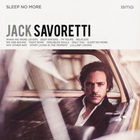 Sleep No More Jack Savoretti