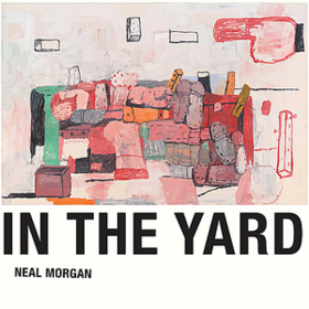 In The Yard Neal Morgan