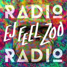 Ej Feel Zoo Radio Radio