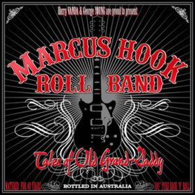 Tales Of Old Grand Daddy Marcus Hook Roll Band