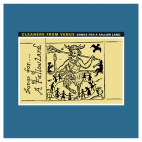 Songs For A Fallow Land Cleaners From Venus