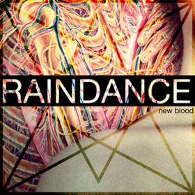 New Blood Raindance