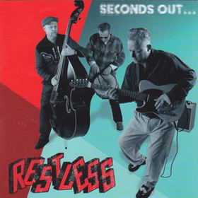 Seconds Out Restless
