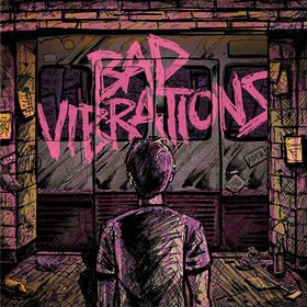 Bad Vibrations A Day To Remember