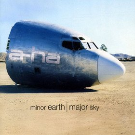 Minor Earth, Major Sky A-Ha