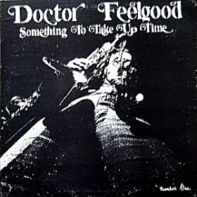 Something To Take Up Time Doctor Feelgood
